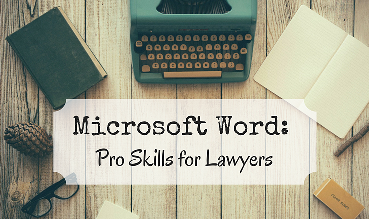 Microsoft-Word-Pro-Skills-For-Lawyers